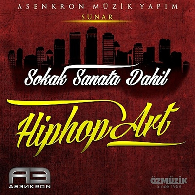 Hiphop Art - Sokak Sanata Dahil (2013) Single Alb�m indir
